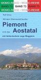 Mit dem Wohnmobil ins Piemont und das Aostatal