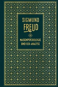 Massenpsychologie und Ich-Analyse - Freud, Sigmund