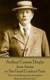 Arthur Conan Doyle - Jane Annie, or The Good Conduct Prize: