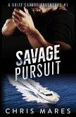Savage Pursuit: A Griff Savage Adventure #1
