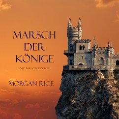 MARSCH DER KÖNIGE (Band 2 im Ring der Zauberei) (MP3-Download) - Rice, Morgan