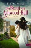 Die Braut von Ashwood Hall (eBook, ePUB)
