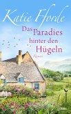 Das Paradies hinter den Hügeln (eBook, ePUB)
