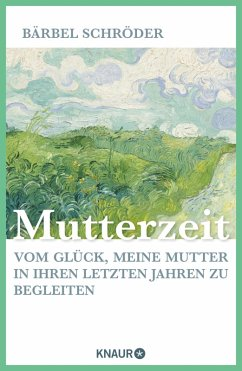 Mutterzeit (eBook, ePUB) - Schröder, Bärbel