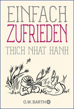 Einfach zufrieden (eBook, ePUB) - Thich, Nhat