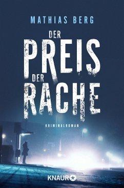 Der Preis der Rache / Lupe Svensson und Otto Hagedorn Bd.1 (eBook, ePUB) - Berg, Mathias