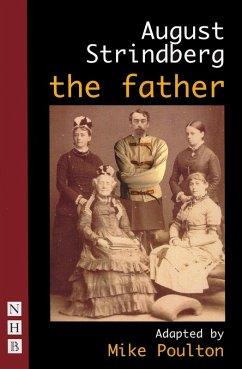 The Father (NHB Classic Plays) (eBook, ePUB) - Strindberg, August