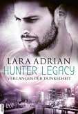 Verlangen der Dunkelheit / Hunter Legacy Bd.3 (eBook, ePUB)
