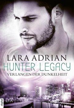 Verlangen der Dunkelheit / Hunter Legacy Bd.3
