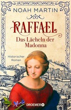 Raffael - Das Lächeln der Madonna (eBook, ePUB) - Martin, Noah