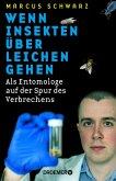 Wenn Insekten über Leichen gehen (eBook, ePUB)