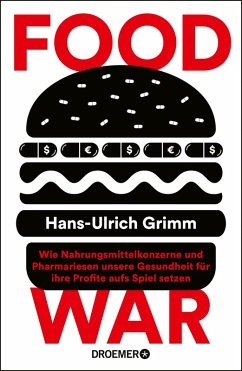 Food War (eBook, ePUB) - Grimm, Hans-Ulrich
