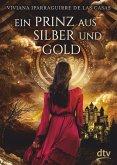 Ein Prinz aus Silber und Gold (eBook, ePUB)
