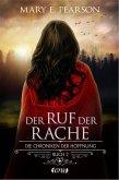 Der Ruf der Rache / Die Chroniken der Hoffnung Bd.2 (eBook, ePUB)