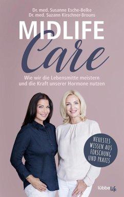 Midlife-Care (eBook, ePUB) - Esche-Belke, Susanne; Kirschner-Brouns, Suzann
