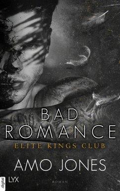 Bad Romance / Elite Kings Club Bd.5 (eBook, ePUB) - Jones, Amo