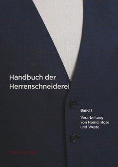 Handbuch der Herrenschneiderei, Band 1 (eBook, ePUB)