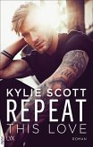 Repeat This Love (eBook, ePUB)