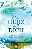 Mein Herz will dich / Return to me Bd.2 (eBook, ePUB)