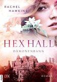 Hex Hall - Dämonenbann (eBook, ePUB)