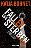Fallen und Sterben / Viktor Saizew und Rosa Lopez Bd.4 (eBook, ePUB)