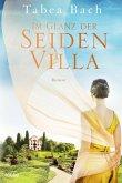 Im Glanz der Seidenvilla / Seidenvilla-Saga Bd.2 (eBook, ePUB)