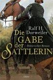 Die Gabe der Sattlerin (eBook, ePUB)