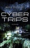Cyber Trips / Neon Birds Bd.2 (eBook, ePUB)
