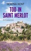 Tod in Saint Merlot (eBook, ePUB)
