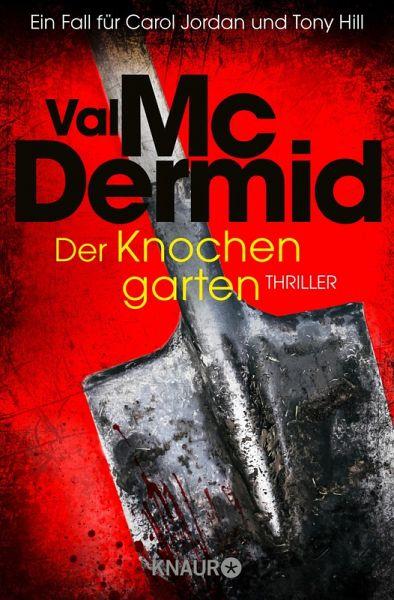 Der Knochengarten / Tony Hill & Carol Jordan Bd.11 (eBook, ePUB)