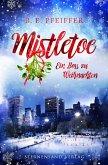 Mistletoe: Ein Boss zu Weihnachten (eBook, ePUB)