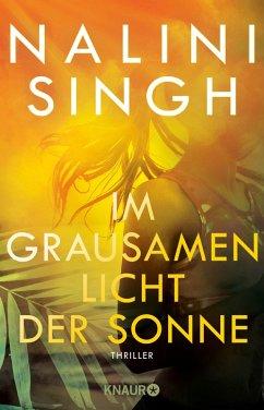 Im grausamen Licht der Sonne (eBook, ePUB) - Singh, Nalini