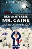 Der achtsame Mr. Caine und das allerletzte Lied / Vincent Caine ermittelt Bd.2 (eBook, ePUB)