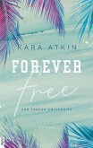 Forever Free / San Teresa University Bd.1 (eBook, ePUB)