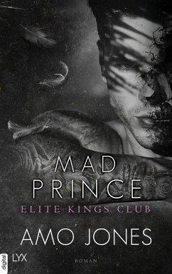 Mad Prince / Elite Kings Club Bd.4 (eBook, ePUB) - Jones, Amo