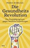 Die Gesundheitsrevolution (eBook, ePUB)
