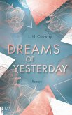 Dreams of Yesterday / CRACKS Bd.1 (eBook, ePUB)