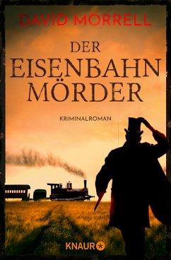 Der Eisenbahnmörder / Thomas De Quincey Bd.3 (eBook, ePUB) - Morrell, David