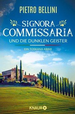 Signora Commissaria und die dunklen Geister / Commissaria Giulia Ferrari Bd.1 (eBook, ePUB) - Bellini, Pietro
