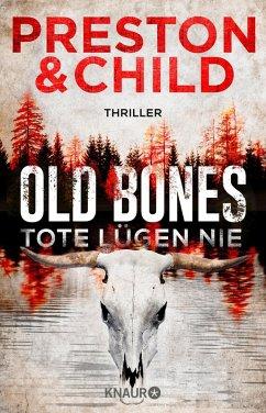 Old Bones - Tote lügen nie / Nora Kelly und Corrie Swanson Bd.1 (eBook, ePUB) - Preston, Douglas; Child, Lincoln
