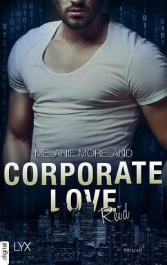 Corporate Love - Reid (eBook, ePUB) - Moreland, Melanie