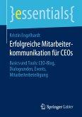 Erfolgreiche Mitarbeiterkommunikation für CEOs (eBook, PDF)