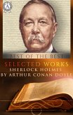 Selected works. Sherlock Holmes by Arthur Conan Doyle (eBook, ePUB)