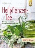 Heilpflanzen-Tee (eBook, ePUB)