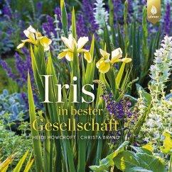 Iris in bester Gesellschaft (eBook, ePUB) - Howcroft, Heidi; Brand, Christa