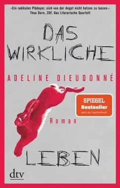 Das wirkliche Leben (eBook, ePUB) - Dieudonné, Adeline