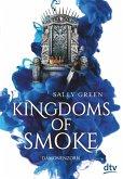 Kingdoms of Smoke 2 - Dämonenzorn (eBook, ePUB)