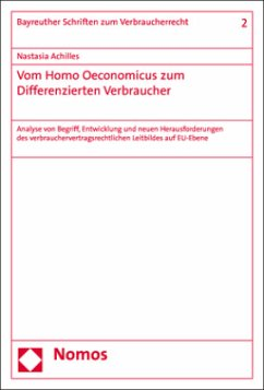Vom Homo Oeconomicus zum Differenzierten Verbraucher - Achilles, Nastasia