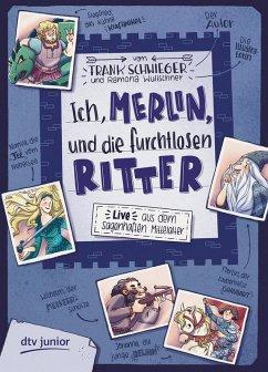 Ich, Merlin, und die furchtlosen Ritter (eBook, ePUB) - Schwieger, Frank