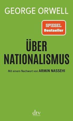 Über Nationalismus (eBook, ePUB) - Orwell, George